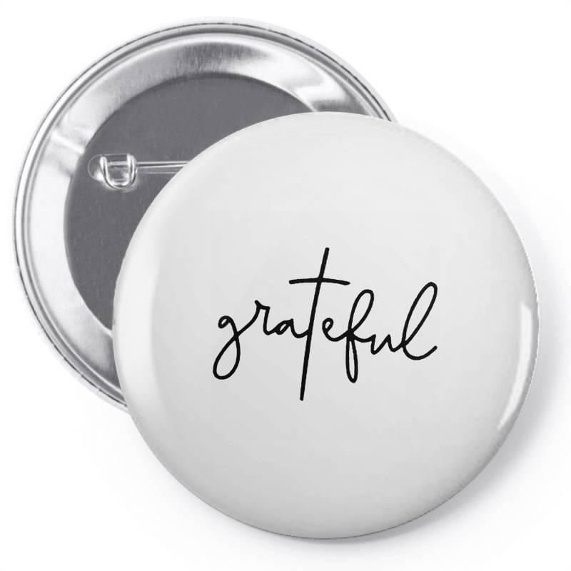 Grateful Pin-back Button | Artistshot