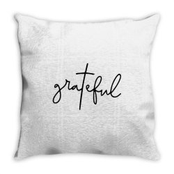 Grateful Throw Pillow | Artistshot