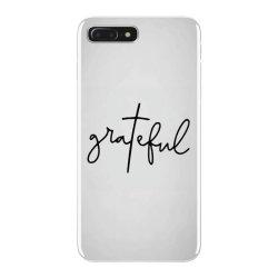 Grateful iPhone 7 Plus Case | Artistshot