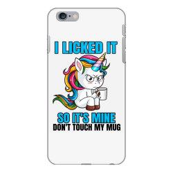 I Licked it so it´s mine iPhone 6 Plus/6s Plus Case | Artistshot