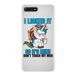 I Licked it so it´s mine iPhone 7 Plus Case | Artistshot