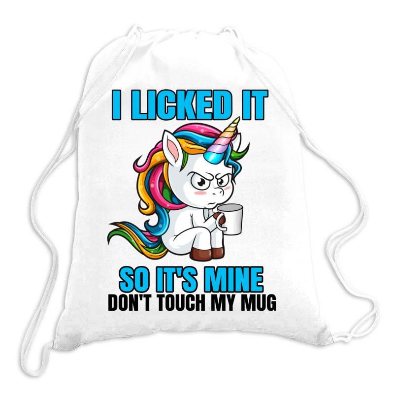 I Licked It So It´s Mine Drawstring Bags | Artistshot