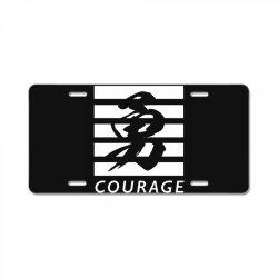 Courage License Plate | Artistshot