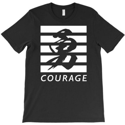 Courage T-shirt Designed By Goesclaudy