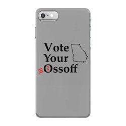 vote your ossoff t shirt iPhone 7 Case   Artistshot