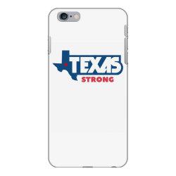 TEXAS STRONG iPhone 6 Plus/6s Plus Case | Artistshot