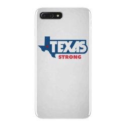TEXAS STRONG iPhone 7 Plus Case | Artistshot
