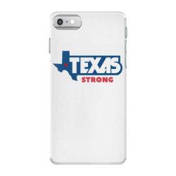 TEXAS STRONG iPhone 7 Case | Artistshot