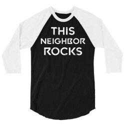 this neighbor rocks 3/4 Sleeve Shirt | Artistshot
