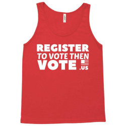 register to vote shirt Tank Top | Artistshot