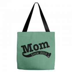 Mom Since 2015 Tote Bags | Artistshot
