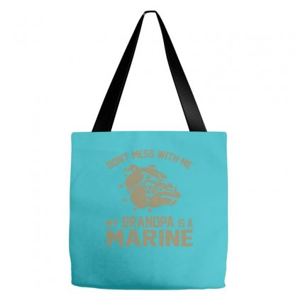 Don't Mess Wiht Me My Grandpa Is A Marine Tote Bags Designed By Sabriacar