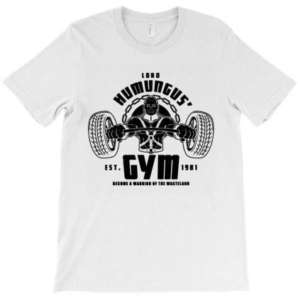 Funny Lord Humungus' Gym T-shirt Designed By Dorothy Tees