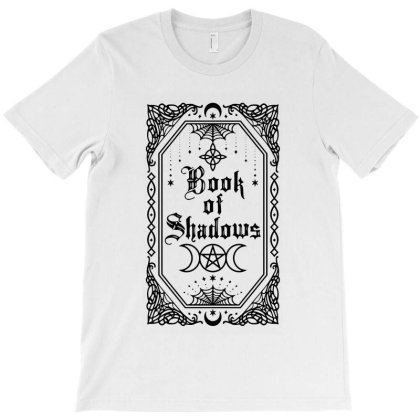 Book Of Shadows T-shirt Designed By Dorothy Tees