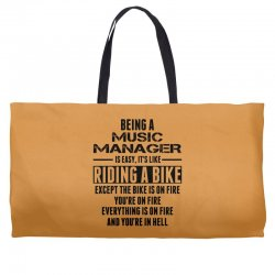 Being a Music Manager Is Like Riding Bike Weekender Totes | Artistshot