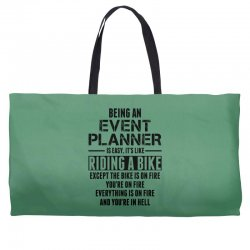 Being An Event Planner Like The Bike Is On Fire Weekender Totes | Artistshot
