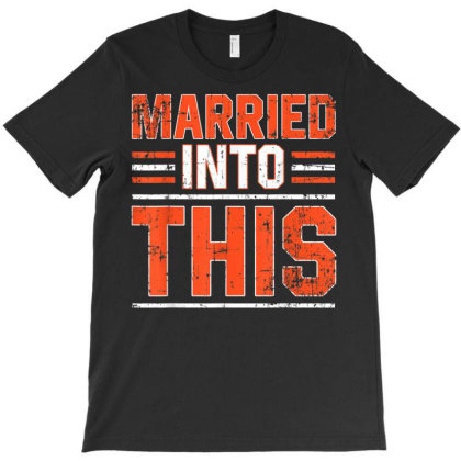 Married Into Married Into This Cleveland T Shirt T-shirt Designed By Ryan2204