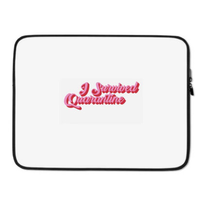 I Survived Quarantine Laptop Sleeve Designed By Akin