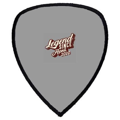 Legend Since April 2020 Shield S Patch Designed By Akin
