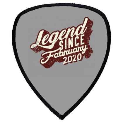 Legend Since February 2020 Shield S Patch Designed By Akin