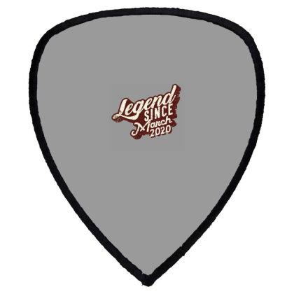 Legend Since March 2020 Shield S Patch Designed By Akin
