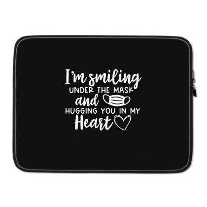 I'm Smiling Under The Mask And Hugging You In My Heart 1 Laptop Sleeve Designed By Koopshawneen