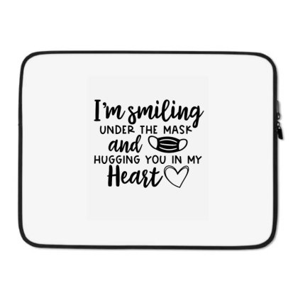 I'm Smiling Under The Mask And Hugging You In My Heart 2 Laptop Sleeve Designed By Koopshawneen