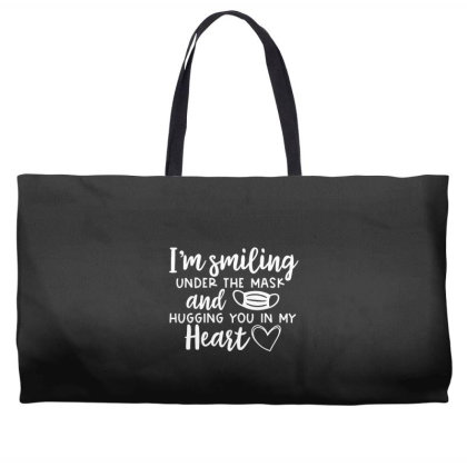 I'm Smiling Under The Mask And Hugging You In My Heart 1 Weekender Totes Designed By Koopshawneen
