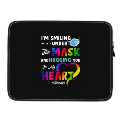 I'm Smiling Under The Mask And Hugging You In My Heart Laptop Sleeve Designed By Koopshawneen