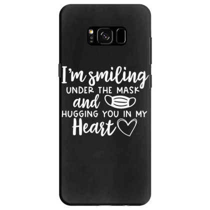 I'm Smiling Under The Mask And Hugging You In My Heart 1 Samsung Galaxy S8 Case Designed By Koopshawneen