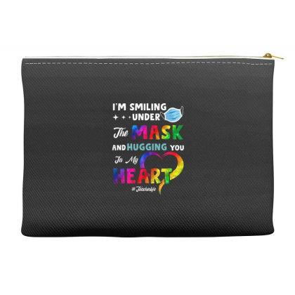 I'm Smiling Under The Mask And Hugging You In My Heart Accessory Pouches Designed By Koopshawneen