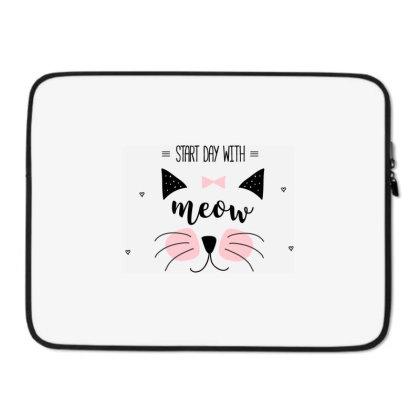 Start Day With Meow Sweet Cat Art Laptop Sleeve Designed By Coşkun