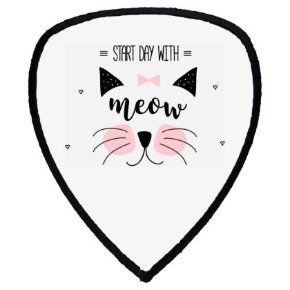 Start Day With Meow Sweet Cat Art Shield S Patch Designed By Coşkun