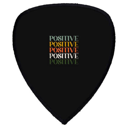 Positive Shield S Patch Designed By Akin