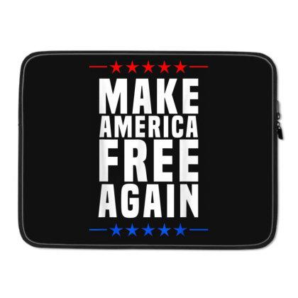 Make America Free Again Laptop Sleeve Designed By Koopshawneen