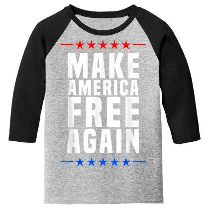 Make America Free Again Youth 3/4 Sleeve Designed By Koopshawneen