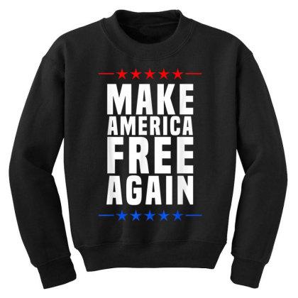 Make America Free Again Youth Sweatshirt Designed By Koopshawneen