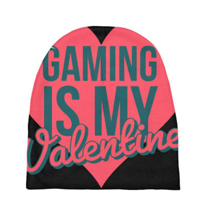 Gaming Is My Valentine Baby Beanies Designed By Cloudystars