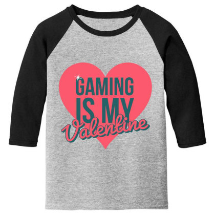 Gaming Is My Valentine Youth 3/4 Sleeve Designed By Cloudystars