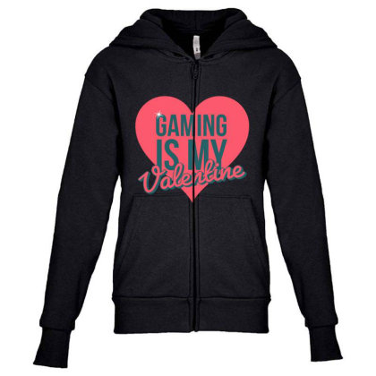 Gaming Is My Valentine Youth Zipper Hoodie Designed By Cloudystars