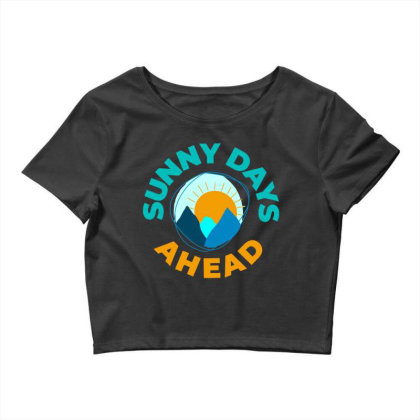Sunny Days Ahead Classic T Shirt Crop Top Designed By Moon99