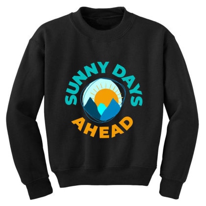 Sunny Days Ahead Classic T Shirt Youth Sweatshirt Designed By Moon99