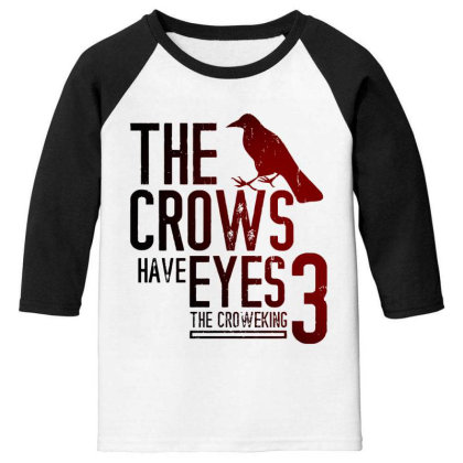The Crows Have Eyes 3 Classic T Shirt Youth 3/4 Sleeve Designed By Moon99