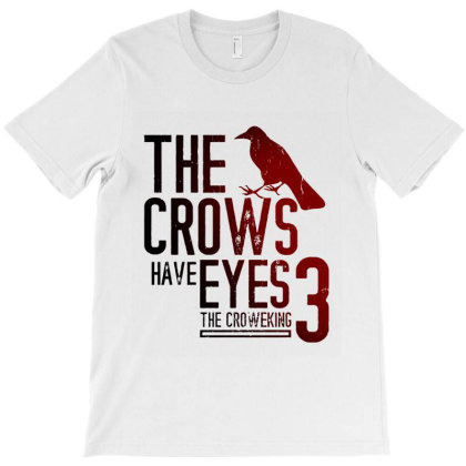 The Crows Have Eyes 3 Classic T Shirt T-shirt Designed By Moon99