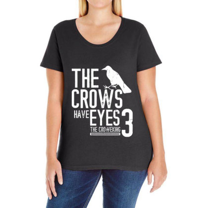 The Crows Have Eyes 3  T Shirt Ladies Curvy T-shirt Designed By Moon99