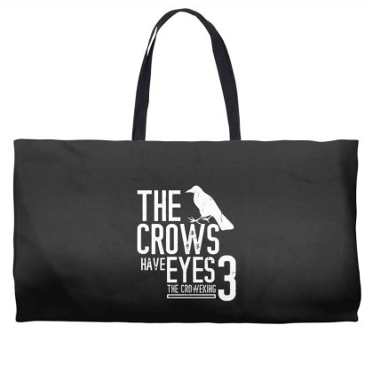 The Crows Have Eyes 3  T Shirt Weekender Totes Designed By Moon99