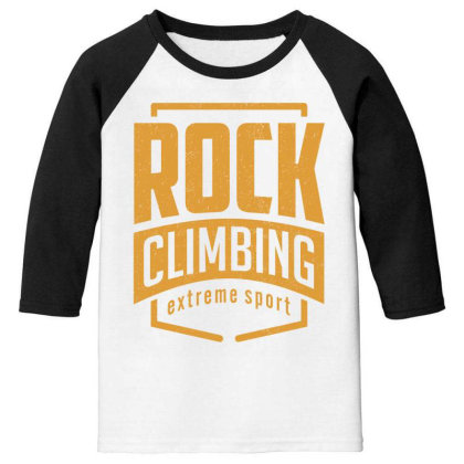 Rock Climbing - Extreme Sport Gift Youth 3/4 Sleeve Designed By Cidolopez