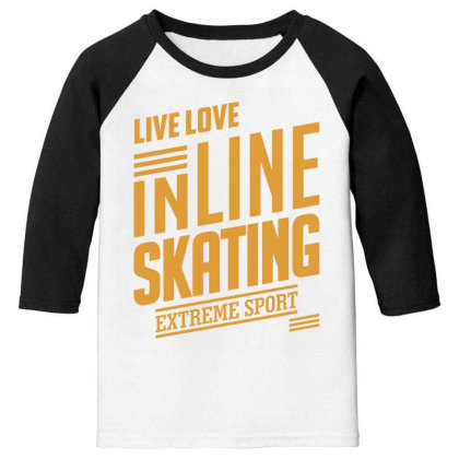 Inline Skating - Extreme Sport Gift Youth 3/4 Sleeve Designed By Cidolopez