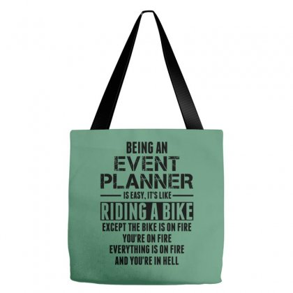 Being An Event Planner Like The Bike Is On Fire Tote Bags Designed By Sabriacar