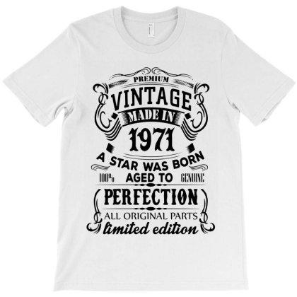 Vintage 1971 For Light T-shirt Designed By 4905 Designer